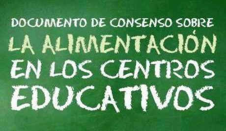 Documento de Consenso sobre la Alimentación en los Centros Educativos