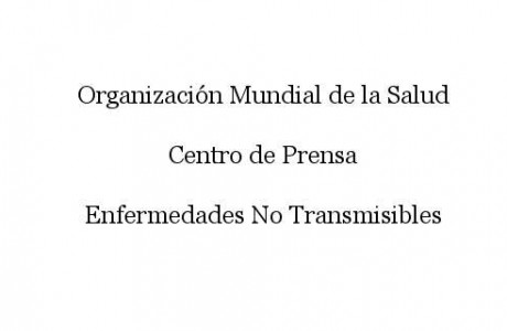 OMS Enfermedades No Transmisibles