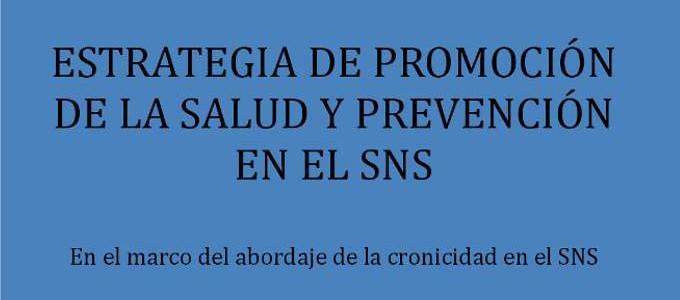 Estrategia Promoción de la Salud y Prevención en el SNS