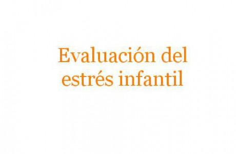 Evaluación del estrés infantil