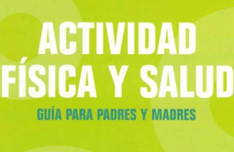 Actividad física y Salud: Guía para padres y madres