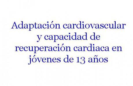 Adaptación cardiovascular y capacidad de recuperación cardíaca en jóvenes de 13 años