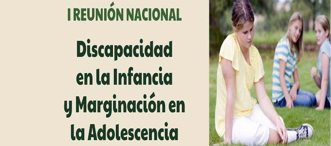 """I Reunión Nacional """"La discapacidad de la infancia y la marginación en la adolescencia"""""""