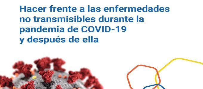 Hacer frente a las enfermedades no transmisibles durante la pandemia de COVID-19 y después de ella